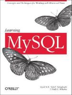 Learning MySQL : LEARNING - Hugh E. Williams
