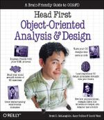 Head First Object-oriented Analysis and Design : The Best Introduction to Object Orientated Programming - Brett D. McLaughlin