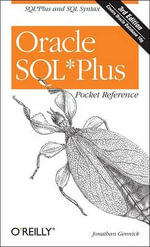 Oracle SQLPlus Pocket Reference : Pocket Reference (O'Reilly) - Jonathan Gennick