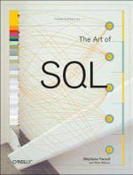 The Art of SQL : O'Reilly Ser. - Stephane Faroult