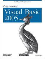 Programming Visual Basic 2005 : O'Reilly Ser. - Jesse Liberty