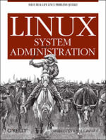 Linux System Administration : OREILLY - Tom Adelstein