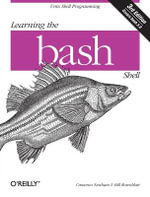 Learning the Bash Shell : OREILLY - Cameron Newham