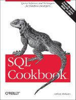 SQL Cookbook : Query Solutions & Techniques for Database Developers - Anthony Molinaro