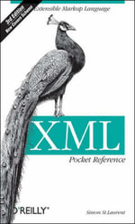 XML Pocket Reference : Pocket References Ser. - Simon St.Laurent