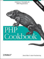 PHP Cookbook : Updated for PHP 5 with new sections on objects & classes - David F. Sklar