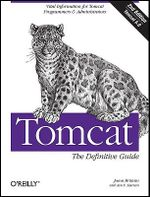 Tomcat the Definitive Guide : The Definitive Guide 2/e - Jason Brittain