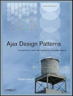 Ajax Design Patterns : OREILLY - Michael Mahemoff