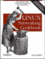 Linux Networking Cookbook : From Asterisk to Zebra with easy-to-use recipes - Carla Schroder