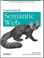 Programming the Semantic Web : OREILLY - Toby Segaran