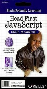 Head First Javascript Code Magnet : Brain-friendly Learning - O'reilly Media