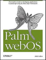Palm WebOS : O'Reilly Ser. - Mitch Allen
