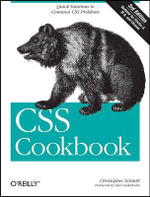 CSS Cookbook : OREILLY - Christopher Schmitt