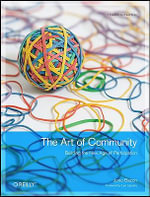 The Art of Community : Building, Managing, and Supporting Cooperation Over the Internet - Jono Bacon