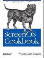 ScreenOS Cookbook : COOKBOOK - Stefan Brunner