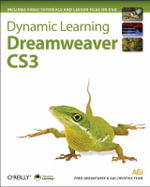Dynamic Learning : Dreamweaver CS3 - Fred Gerantabee