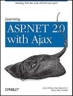 Learning ASP.NET 2.0 with AJAX : Learning Ser. - Jesse Liberty