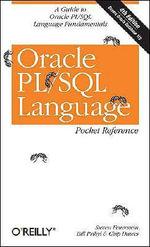 Oracle PL/SQL Language Pocket Reference : Pocket References Ser. - Steven Feuerstein