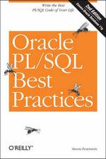 Oracle PL/SQL Best Practices : O'Reilly Ser. - Steven Feuerstein