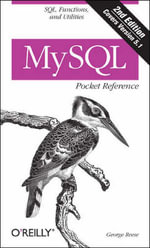 MySQL Pocket Reference : POCKET REFERENCES - George Reese