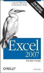Excel 2007 Pocket Guide : POCKET REFERENCES - Curtis Frye