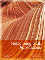 Refactoring SQL Applications : THEORY IN PRACTICE - Stephane Faroult
