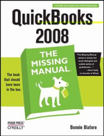 QuickBooks 2008 the Missing Manual : The Missing Manual - Bonnie Biafore