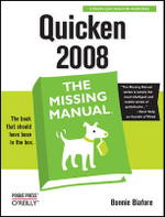 Quicken 2008 the Missing Manual :  The Missing Manual - Bonnie Biafore