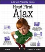 Head First Ajax - Rebecca M. Riordan