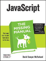 JavaScript : The Missing Manual - David Sawyer McFarland