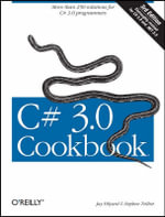 C# 3.0 Cookbook : COOKBOOK - Jay Hilyard