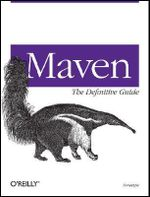 Maven : The Definitive Guide - Sonatype Company
