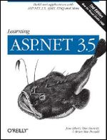 Learning ASP.NET 3.5 : O'Reilly Ser. - Jesse Liberty