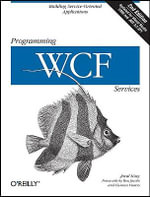 Programming WCF Services : O'Reilly Ser. - Juval Lowy