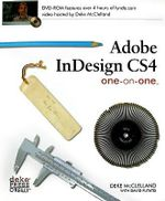 Adobe InDesign CS4 One-on-one : OREILLY - Deke McClelland