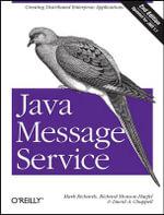 Java Message Service : O'Reilly Ser. - Richard Monson-Haefel