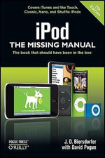 iPod : The Missing Manual - Jude Biersdorfer