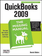 Quickbooks 2009 : The Missing Manual - Bonnie Biafore