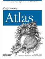 Programming Atlas : O'Reilly Ser. - Christian Wenz