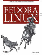 Fedora Linux : Essentials Ser. - Chris Tyler