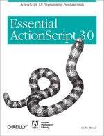 Essential ActionScript 3.0 - Colin Moock