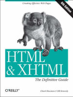HTML and XHTML : The Definitive Guide - Chuck Musciano