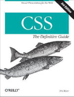 CSS : the Definitive Guide - Eric Meyer