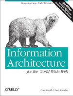 Information Architecture for the World Wide Web : WEB STUDIO - Louis Rosenfeld