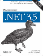 Programming .NET 3.5 : O'Reilly Ser. - Jesse Liberty