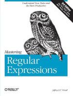 Mastering Regular Expressions : OREILLY - Jeffrey E.F. Friedl