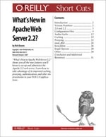What's New in Apache Web Server 2.2? - Rich Bowen