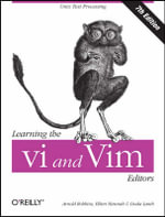 Learning the vi and Vim Editors : O'Reilly Ser. - Arnold Robbins