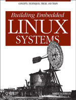 Building Embedded Linux Systems - Karim Yaghmour