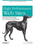 High Performance Web Sites : Essential Knowledge for Front-End Engineers - Steve Souders